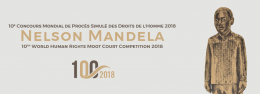 10TH NELSON MANDELA WORLD HUMAN RIGHTS MOOT COURT COMPETITION