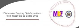 Discussion Fighting Disinformation–from StopFake to Baltic Elves