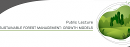 """Public Lecture """"Sustainable Forest Management: Growth Models"""""""