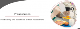 "Presentation ""Food Safety and Essentials of Risk Assessment"""