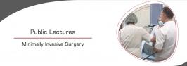 Public Lectures  Minimally Invasive Surgery