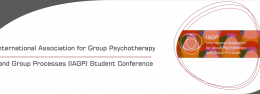 International Association for Group Psychotherapy and Group Processes (IAGP) Student Conference