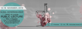 Public Lecture Wine in Sweden–From a Consumed Luxury to an Upcoming Industry with an International Context