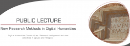 Public Lecture: Digital Humanities Communities: Research background and new activities in EpiDoc and Pelagios