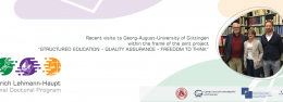 "Recent visits to Georg-August-University of Göttingen within the frame of the joint project ""Structured Education – Quality Assurance – Freedom to Think"""