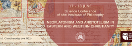 """International conference on """"Neoplatonism and Aristotelism in Eastern and Western Christianity"""""""