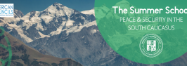 PEACE & SECURITY IN THE SOUTH CAUCASUS