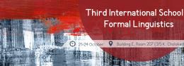 Third International School in Formal Linguistics