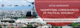 "ESTSS workshop ""Addressing Consequences of Political Violence"""