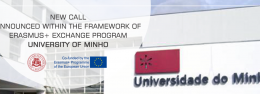 New Call announced within the framework of ERASMUS+ Exchange Program (University of Minho)