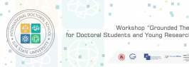"""Workshop """"Grounded Theory"""" for Doctoral Students and Young Researchers"""