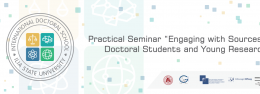 """Practical Seminar """"Engaging with Sources"""" for Doctoral Students and Young Researchers"""