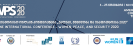 """საერთაშორისო ონლაინკონფერენცია  """"ქალები, მშვიდობა და უსაფრთხოება 2020"""""""