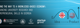 Paving the Way To A Knowledge-Based Economy: Enhancing University Research And Entrepreneurial Skills in Georgia