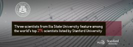 Three scientists from Ilia State University feature among the world's top scientists