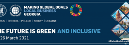 """Conference """"Making Global Goals Local Business – Georgia"""""""