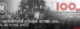 The First Constitution of Georgia 100 Years Later: Legal and Political Aspects