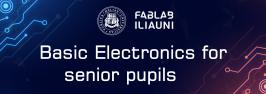 Basic Electronics for senior pupils