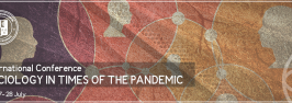 """International Conference """"Sociology in the Pandemic"""""""