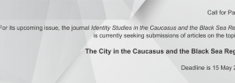Call for papers - Identity Studies in the Caucasus and the Black Sea Region