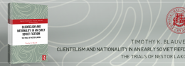 Clientelism and Nationality in an Early Soviet Fiefdom The Trials of Nestor Lakoba