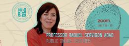 PROFESSOR RAQUEL SERVIGON ABAD PUBLIC ONLINE LECTURES