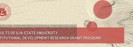 Results of Ilia State University Institutional Development Research Grant Program 2021