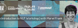 An Introduction to NLP Workshop | with Mariel Frank