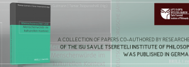 A Collection of Papers Co-Authored by Researchers of the ISU Savle Tsereteli Institute of Philosophy was Published in Germany