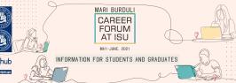 Mari Burduli Career Forum: Information for Students and Graduates