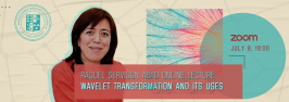 Raquel Servigon Abad Online Lecture on: Wavelet Transformation and Its Uses